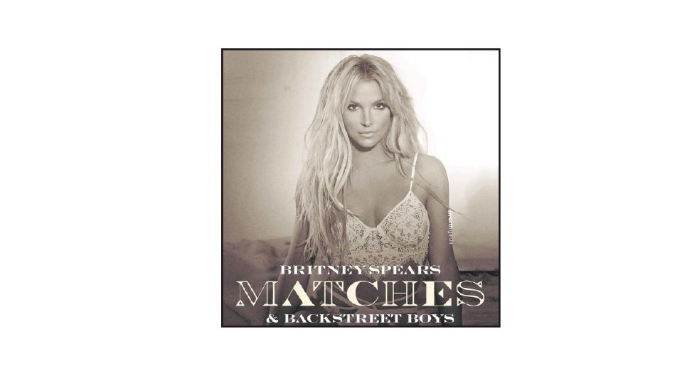 'MATCHES '  Britney Spears